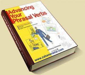کتاب Advancing Your Phrasal Verbs