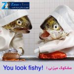 you look fishy
