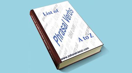 Phrasal verbs A to Z